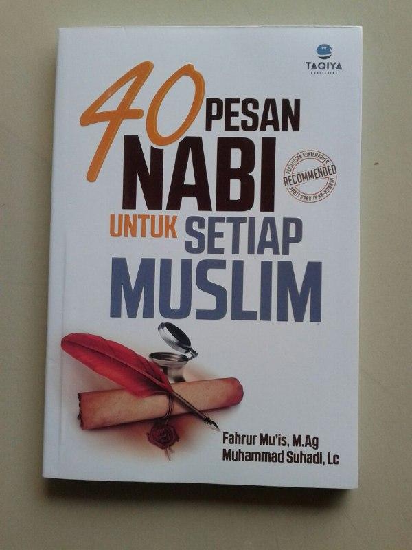 Buku 40 Pesan Nabi Untuk Setiap Muslim cover
