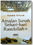 Buku Amalan Sunnah Sehari Hari Rasulullah Shallallahu Alaihi wa Sallam