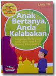 Buku Anak Bertanya Anda Kelabakan Kumpulan Pertanyaan Anak Islam