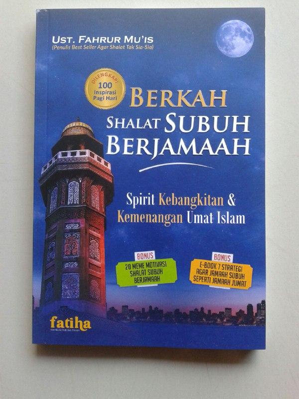 Buku Berkah Shalat Subuh Berjamaah Kebangkitan & Kemenangan Umat Islam cover