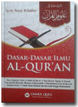 Buku Dasar Dasar Ilmu Al-Qur'an Ilmu Tarjamah Tafsir Qira'at Tajwid