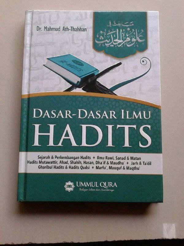 Buku Dasar Dasar Ilmu Hadits Sejarah Ilmu Rawi Sanad Matan Mutawattir cover 2
