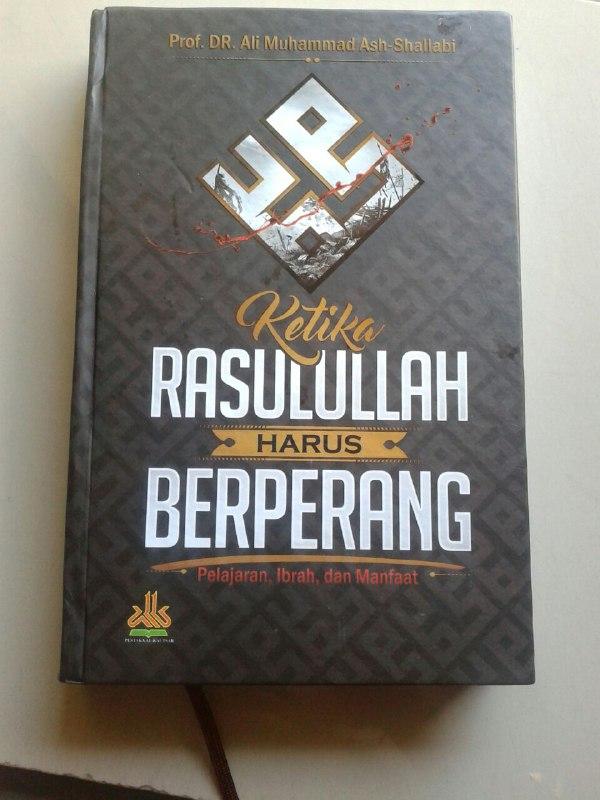Buku Ketika Rasulullah Harus Berperang Pelajaran Ibrah Dan Manfaat cover