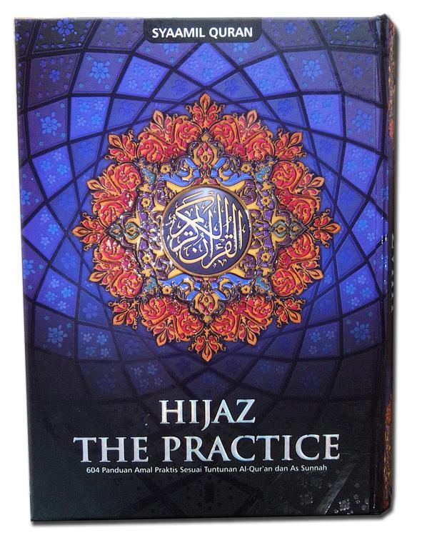 Al-Qur'an Mushaf Hijaz The Practice Ukuran A4 cover