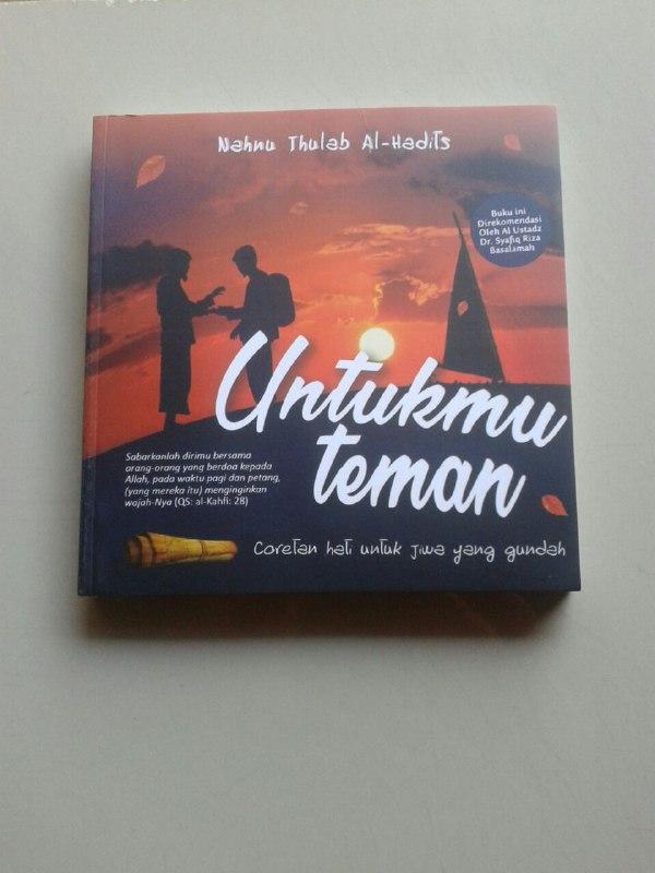 Buku Untukmu Teman Coretan Hati Untuk Jiwa Yang Gundah cover