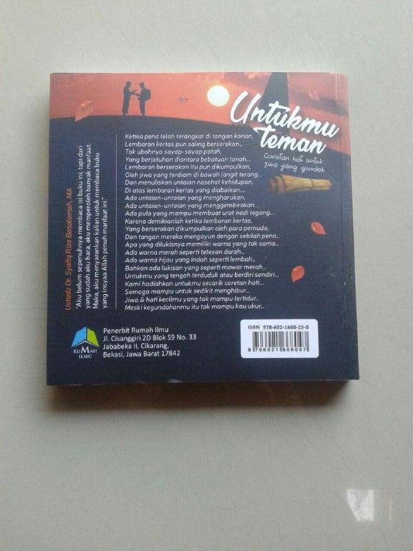 Buku Untukmu Teman Coretan Hati Untuk Jiwa Yang Gundah cover 2