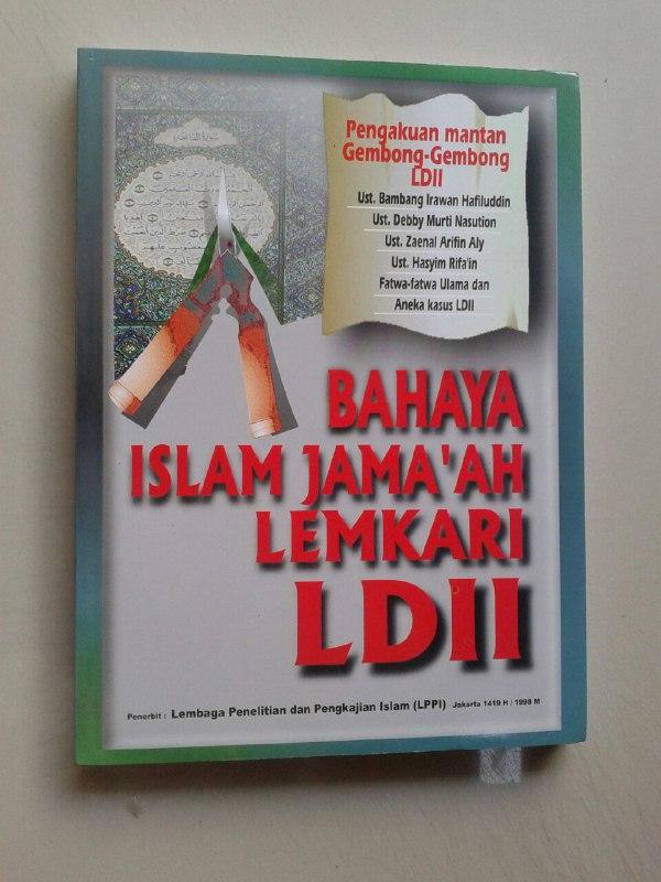 Buku Bahaya Islam Jama'ah Lemkari LDII Pengakuan Gembong Gembong LDII cover 2