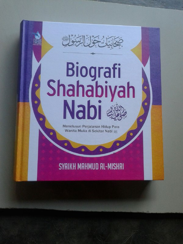 Buku Shahabiyah Nabi Perjalanan Hidup Wanita Mulia Di Sekitar Nabi cover