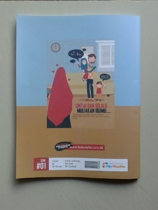 Buku Tulis Islami Cover Cintai Dan Selalu Muliakan Ibumu cover 2