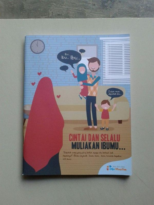 Buku Tulis Islami Cover Cintai Dan Selalu Muliakan Ibumu cover