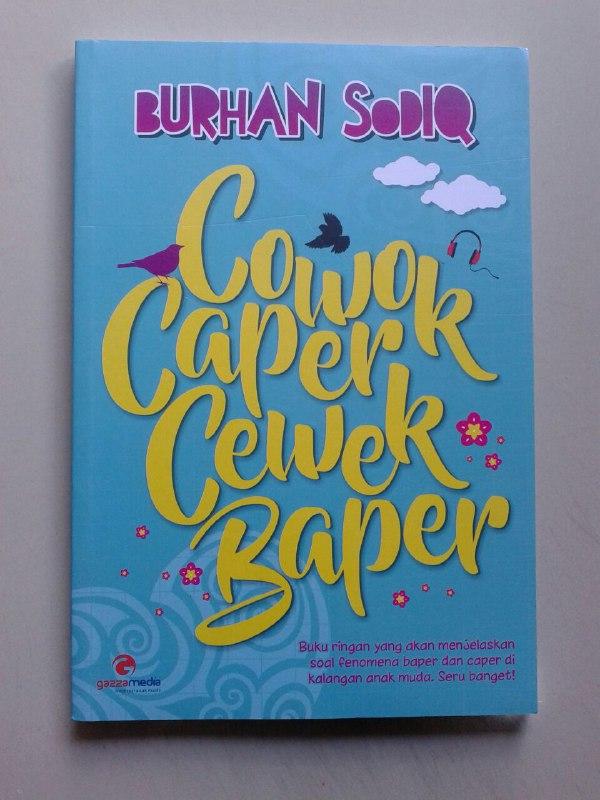 Buku Cowok Caper Cewek Baper Fenomena Di Kalangan Anak Muda cover