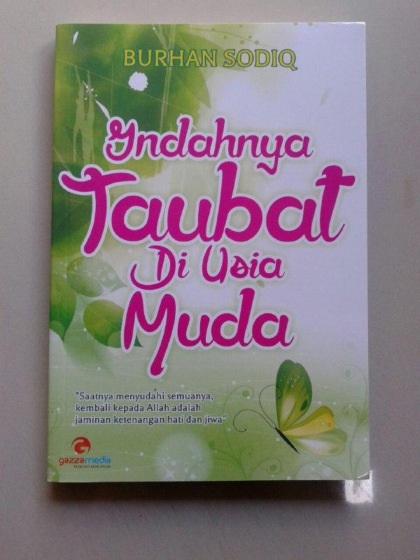 Buku Indahnya Taubat Di Usia Muda Jaminan Ketenangan Hati Dan Jiwa cover