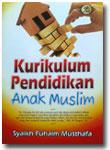Buku Kurikulum Pendidikan Anak Muslim