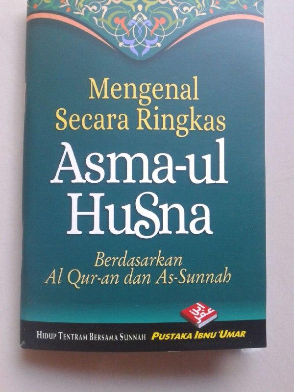 Buku Saku Mengenal Secara Ringkas Asma-ul Husna cover