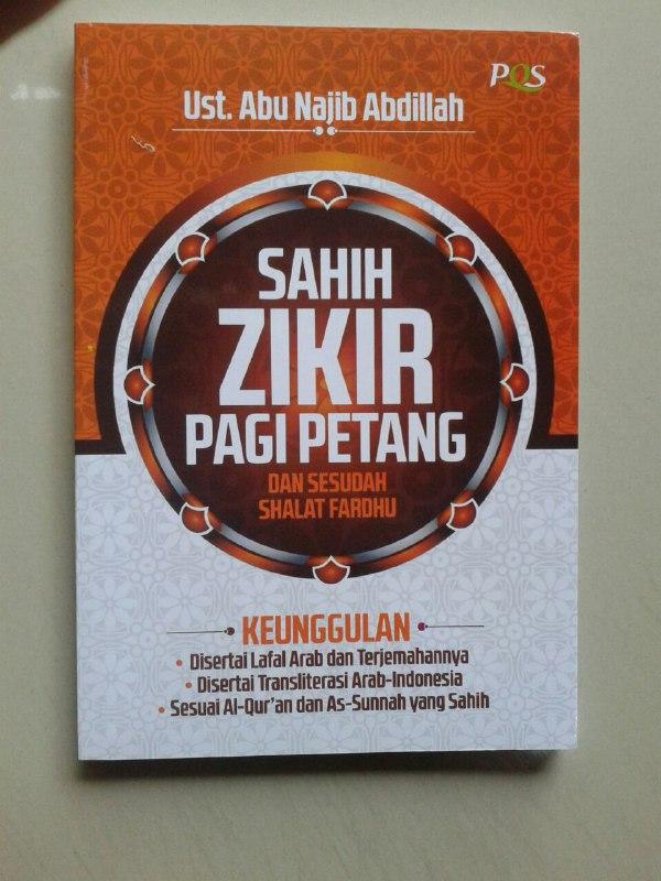 Buku Saku Sahih Zikir Pagi Petang Dan Sesudah Shalat Fardhu cover