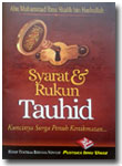 Buku Saku Syarat & Rukun Tauhid Kuncinya Surga Penuh Kenikmatan