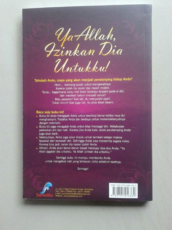 Buku Ya Allah Izinkan Dia Untukku Mengelola Hati Yang Tertawan Cinta cover