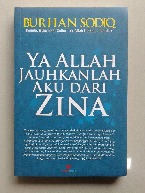 Buku Ya Allah Jauhkanlah Aku Dari Zina cover