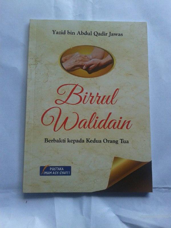 Buku Birrul Walidain Berbakti Kepada Kedua Orang Tua cover