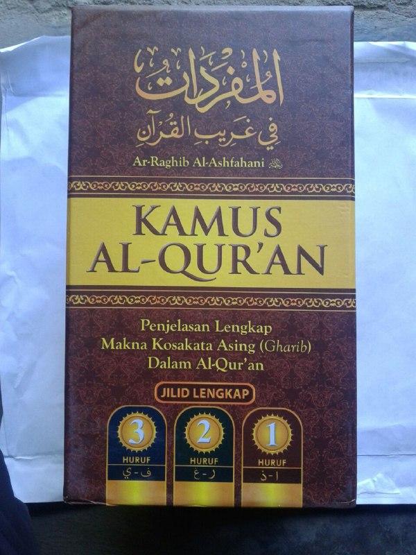 Buku Kamus Al-Qur'an Penjelasan Lengkap Makna Kosa Kata Asing (Gharib) cover 2