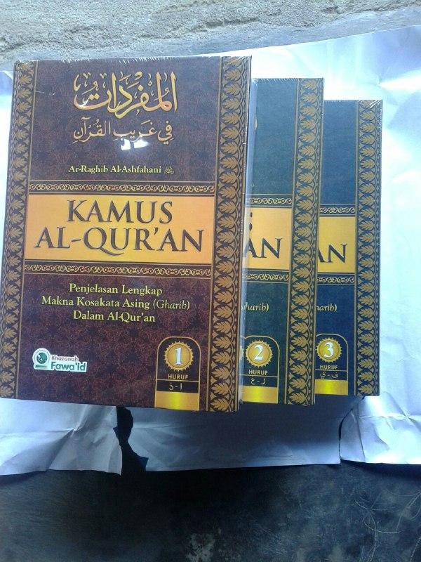 Buku Kamus Al-Qur'an Penjelasan Lengkap Makna Kosa Kata Asing (Gharib) cover 3