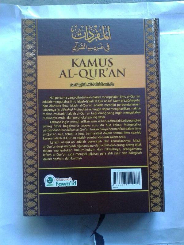 Buku Kamus Al-Qur'an Penjelasan Lengkap Makna Kosa Kata Asing (Gharib) cover 4