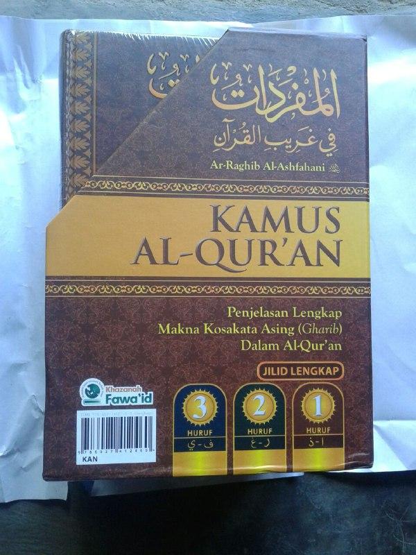 Buku Kamus Al-Qur'an Penjelasan Lengkap Makna Kosa Kata Asing (Gharib) cover