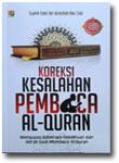 Buku Koreksi Kesalahan Pembaca Al-Qur'an Mengupas Beberapa Kekeliruan