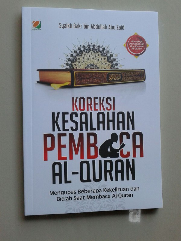 Buku Koreksi Kesalahan Pembaca Al-Qur'an Mengupas Beberapa Kekeliruan cover