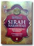 Buku Sirah Nabawiyah Ulasan Kejadian Dan Analisa Peristiwa Hidup Nabi