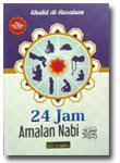 Buku 24 Jam Amalan Nabi featured