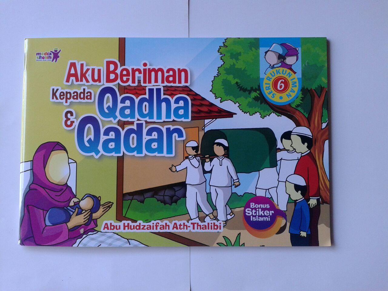 Buku Anak Aku Beriman Kepada Qadha Dan Qadar cover