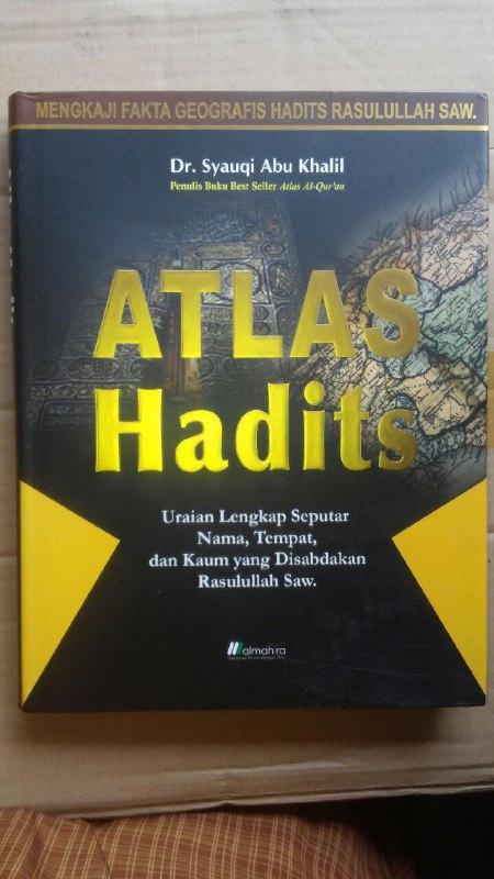 Buku Atlas Hadits Uraian Lengkap Yang Disabdakan Nabi cover