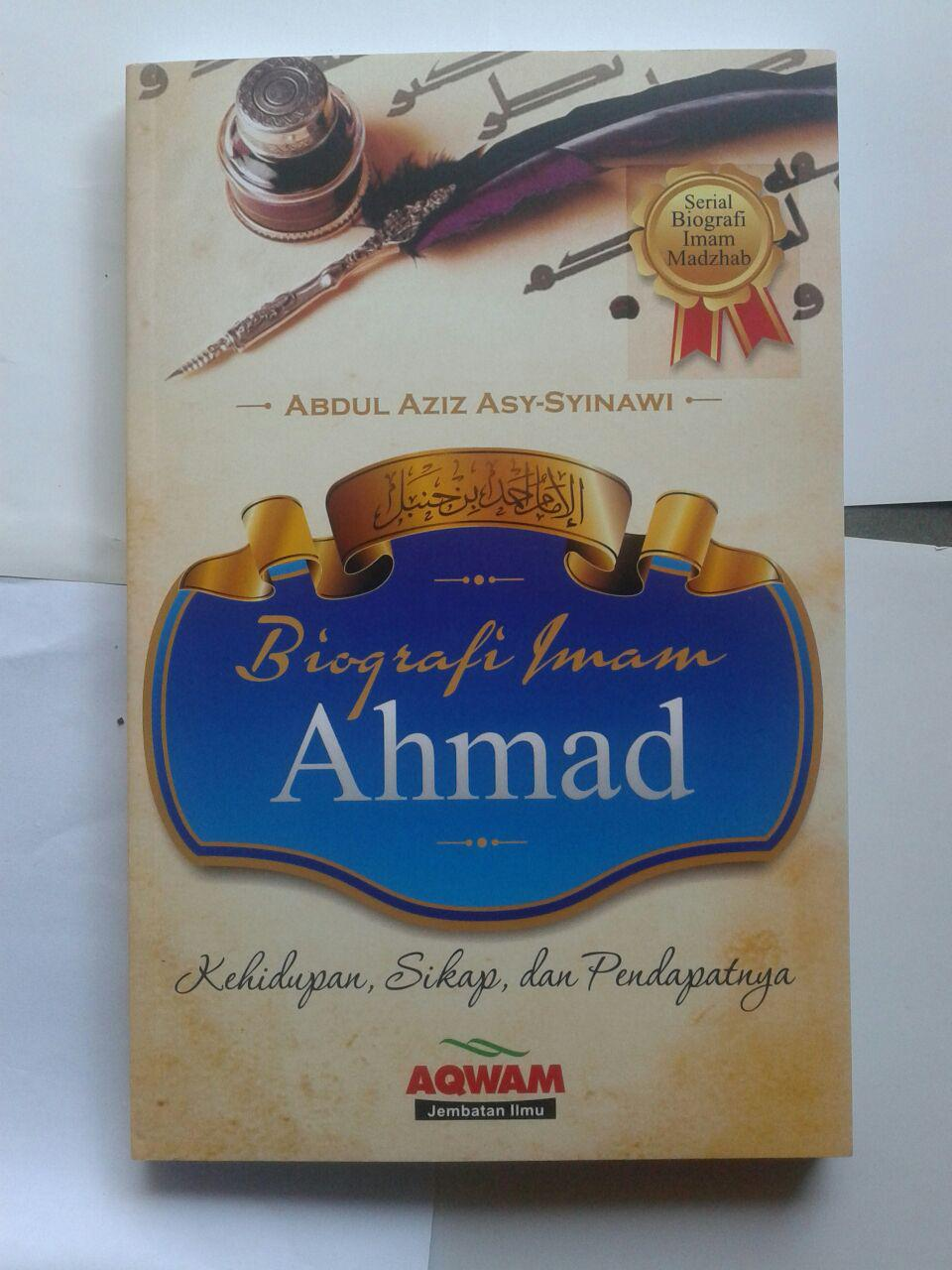 Buku Biografi Imam Ahmad Kehidupan Sikap Dan Pendapatnya cover