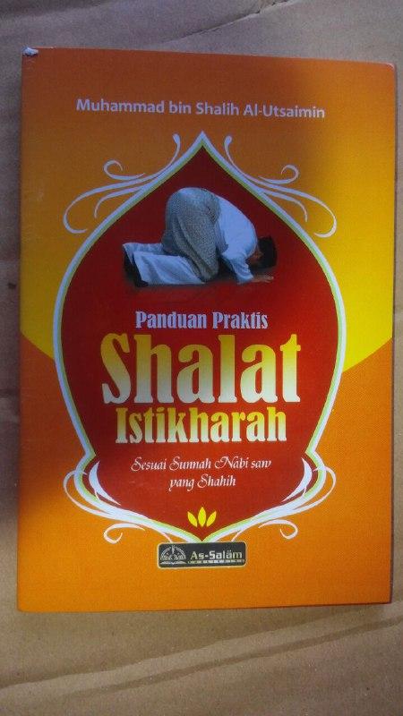 Buku Saku Panduan Praktis Shalat Istikharah Sesuai Sunnah cover