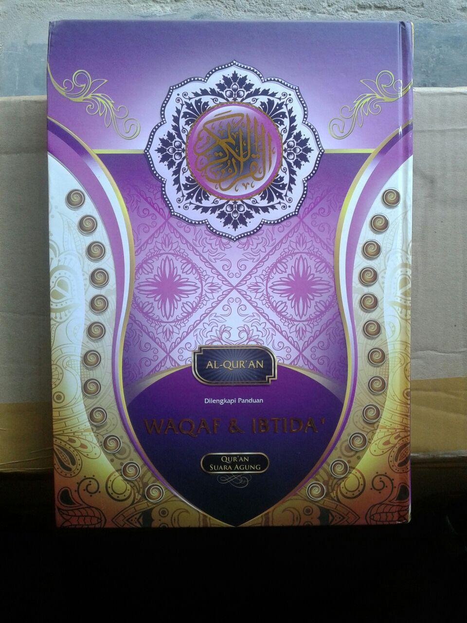 Al-Quran Dilengkapi Waqaf Dan Ibtida Ukuran A4
