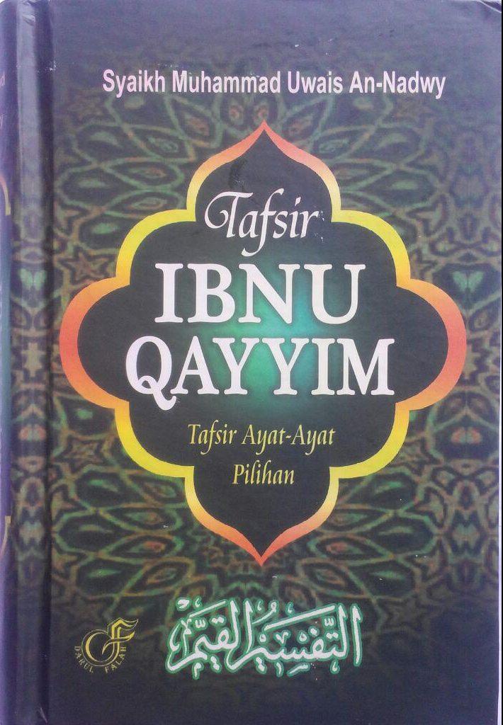 BK2788 Buku Tafsir Ibnu Qayyim Tafsir Ayat-Ayat Pilihan 120.000 20% 96.000 Darul Falah cover