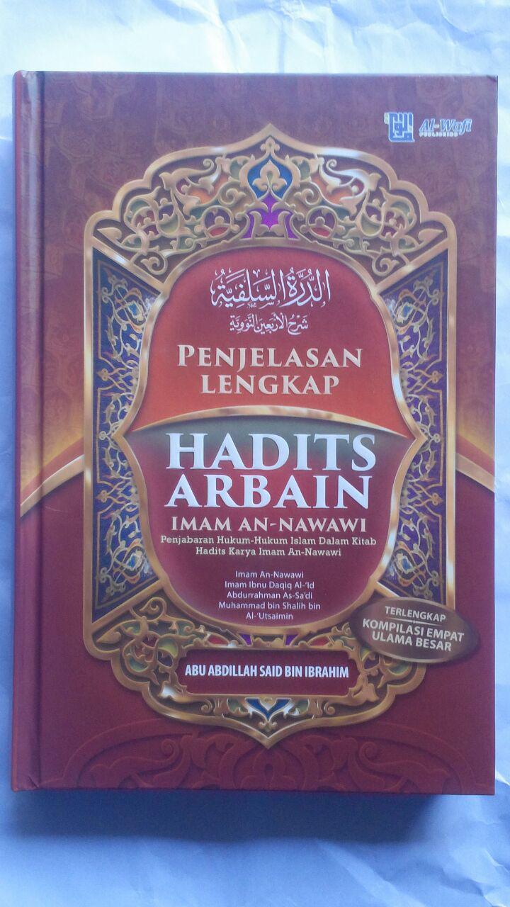 BK2790 Buku Penjelasan Lengkap Hadits Arbain Imam An-Nawawi 80.000 20% 64.000 Al-Wafi Publishing cover