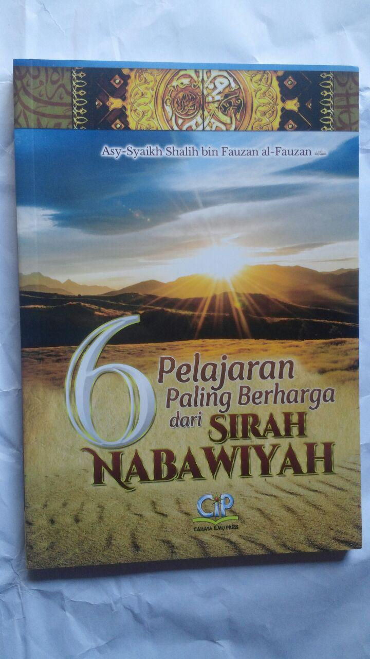 BK2794 Buku 6 Pelajaran Paling Berharga Dari Sirah Nabawiyah 35.000 15% 29.750 Cahaya Ilmu Press cover