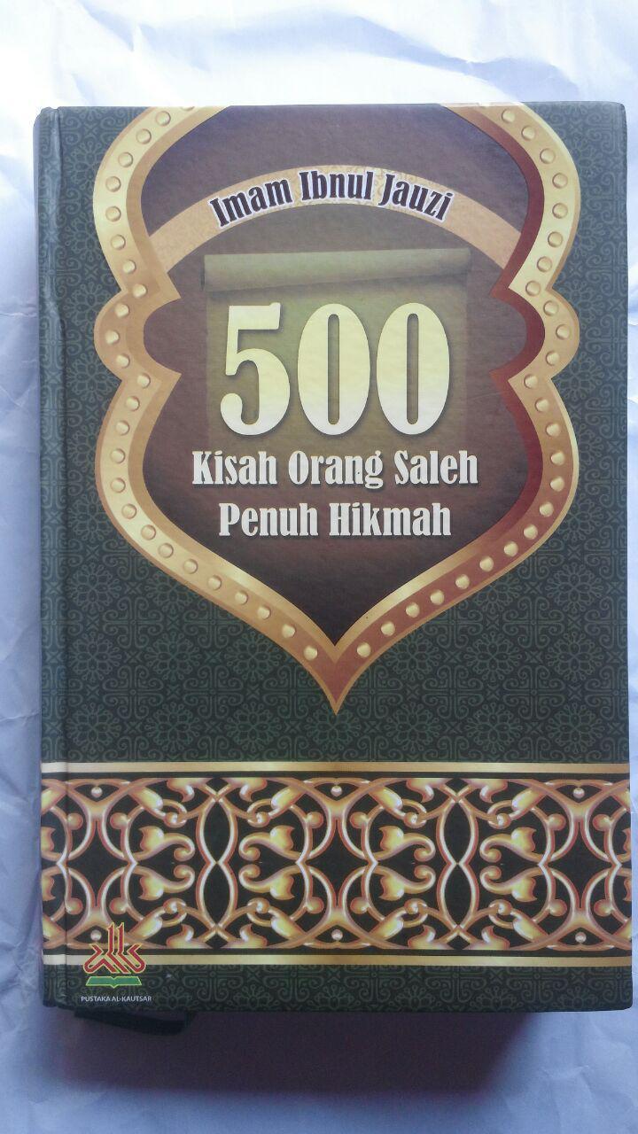 BK2797 Buku 500 Kisah Orang Saleh Penuh Hikmah 210.000 20% 168.000 Pustaka Al-Kautsar cover 2