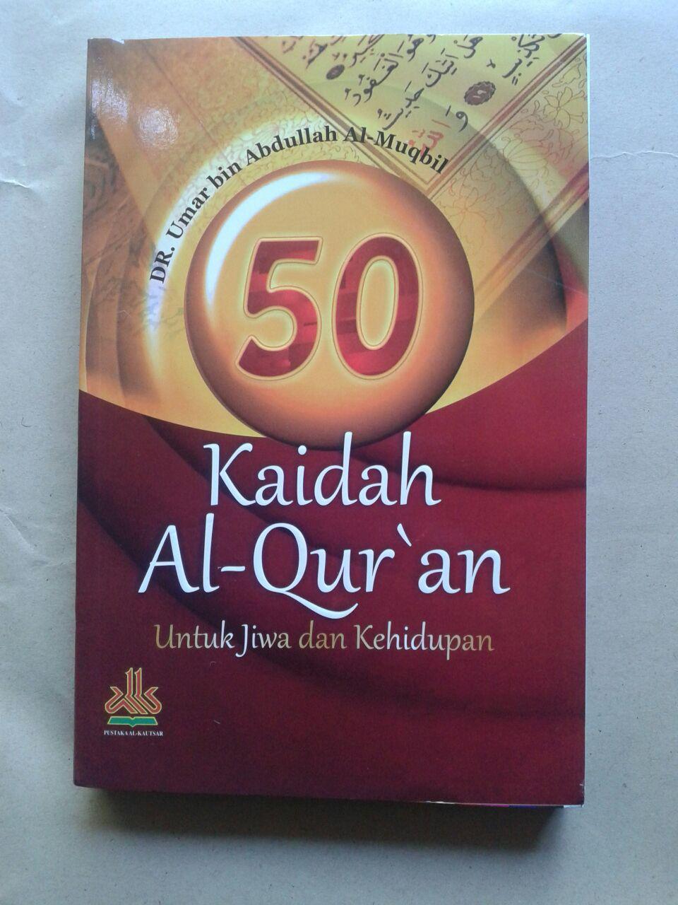 Buku 50 Kaidah Al-Qur'an Dalam Jiwa Dan Kehidupan 75.000 20% 60.000 Pustaka Al-Kautsar cover