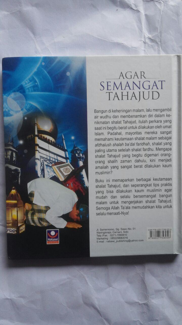 Buku Agar Semangat Tahajud Bagaimana Solusinya 25.000 15% 21.250 Nabawi Publishing Syaikh Wahid Abdus Salam Bali cover