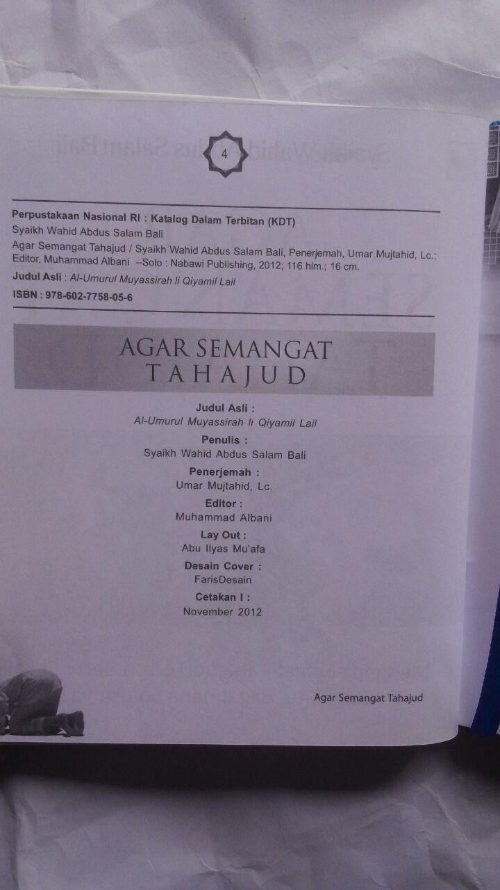 Buku Agar Semangat Tahajud Bagaimana Solusinya 25.000 15% 21.250 Nabawi Publishing Syaikh Wahid Abdus Salam Bali isi 2