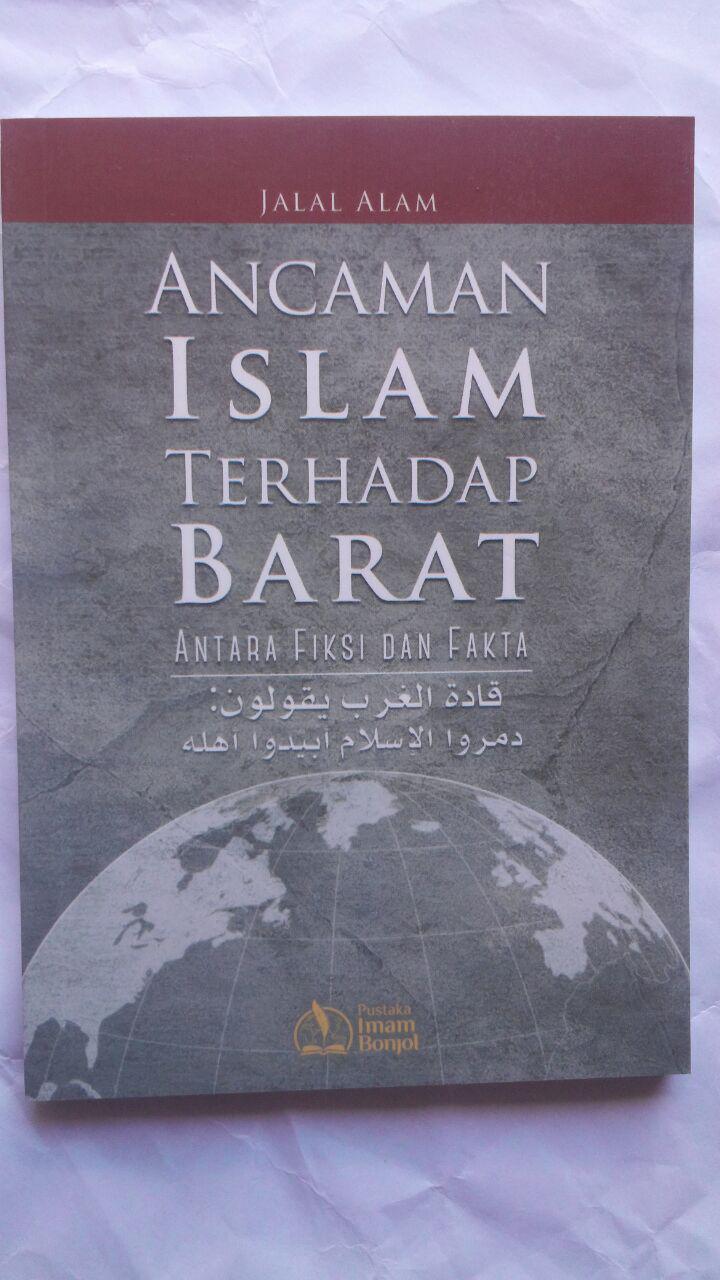 Buku Ancaman Islam Terhadap Barat Antar Fiksi Dan Fakta 8.000 15% 6.800 Pustaka Imam Bonjol cover
