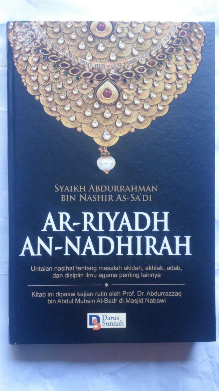 Buku Ar-Riyadh An-Nadhirah Untaian Nasihat Aqidah Akhlak Dan Lainnya 90.000 20% 72.000 Darus Sunnah Syaikh Abdurrahman bin Nashir As-Sa'di cover 2