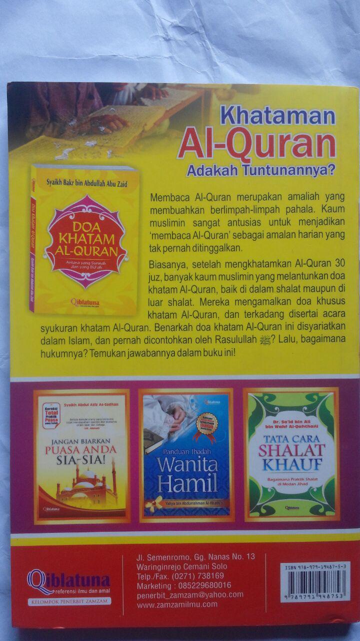 Buku Doa Khatam Al-Quran Antara Sunnah Dan Bidah 18.500 15% 15.725 Qiblatuna Syaikh Bakr Bin Abdullah Abu Zaid cover