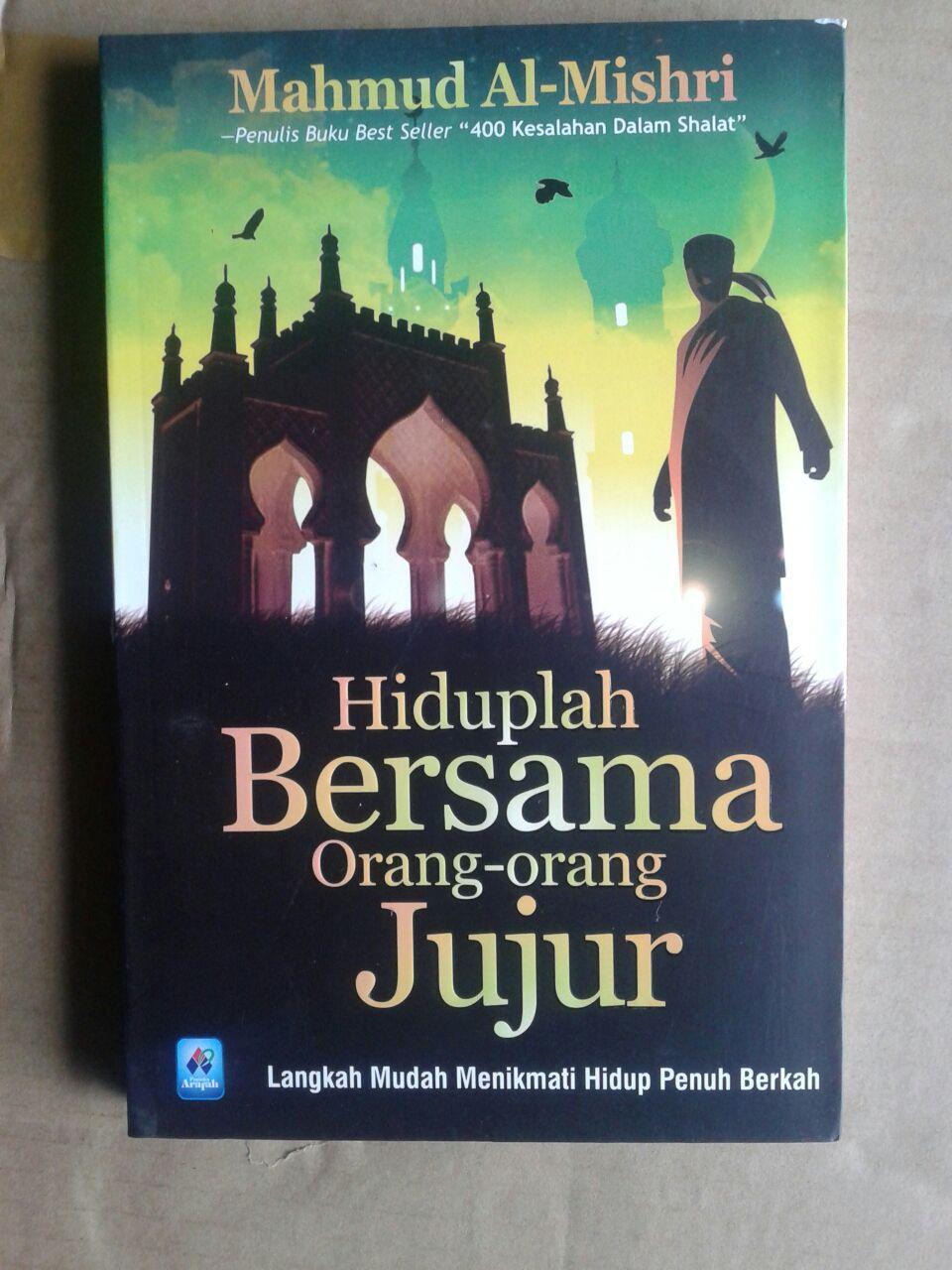 Buku Hiduplah Bersama Orang-Orang Jujur cover