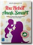 Buku-Ibu-Hebat-Anak-Smart-S