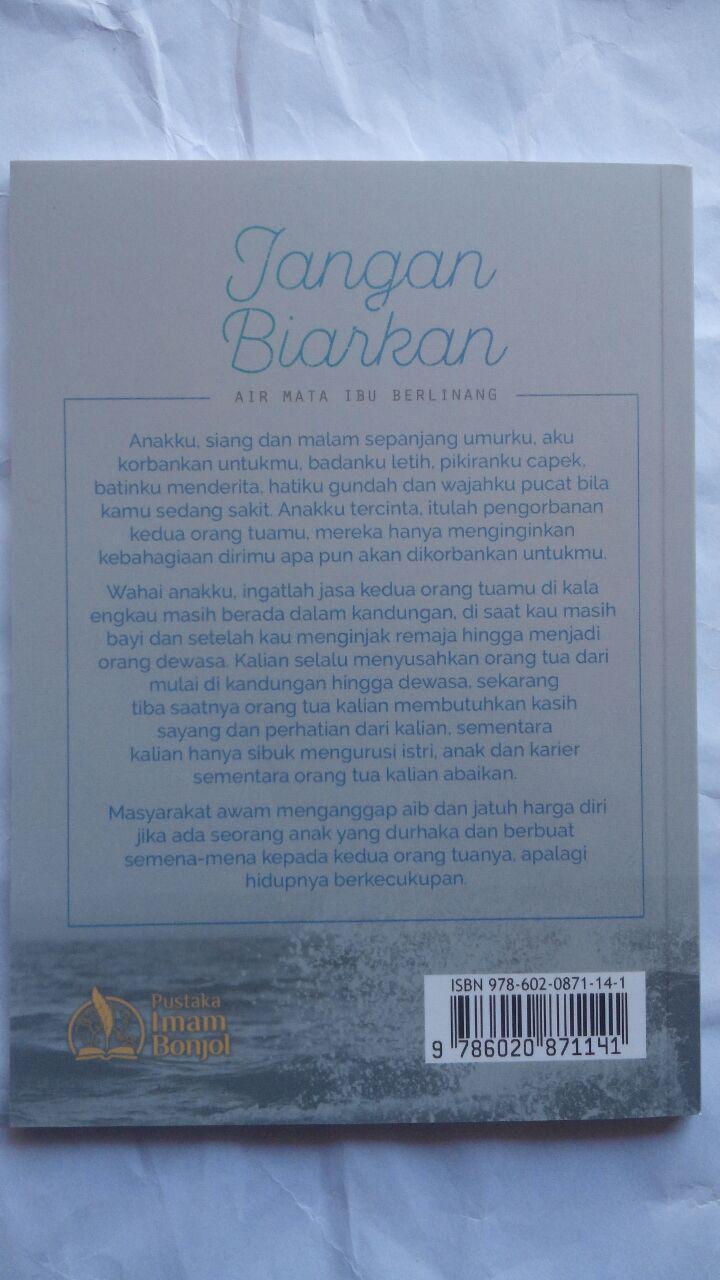 Buku Jangan Biarkan Air Mata Ibu Berlinang 12.000 15% 10.200 Pustaka Imam Bonjol cover 2