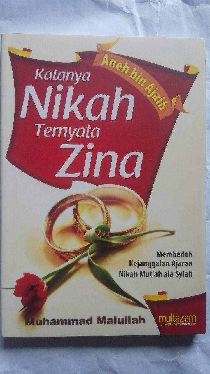 Buku Katanya Nikah Ternyata Zina 34.000 15% 28.900 Multazam Muhammad Malullah cover 2